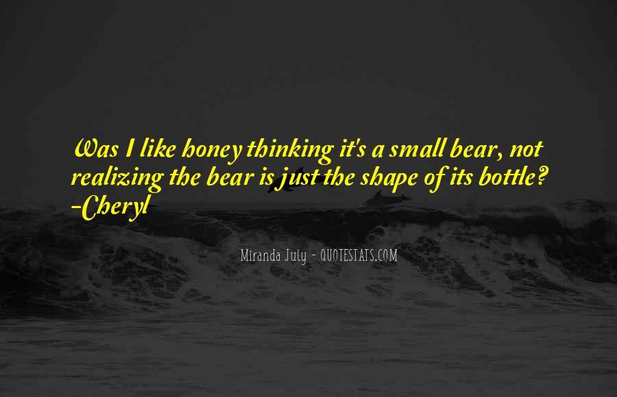 Honey's Quotes #173465