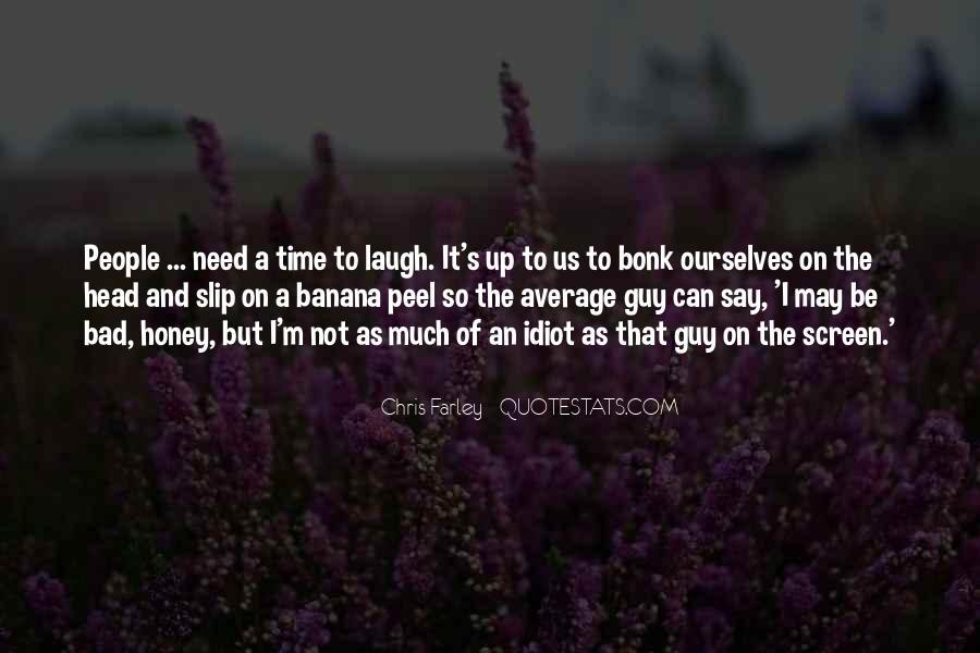 Honey's Quotes #247558