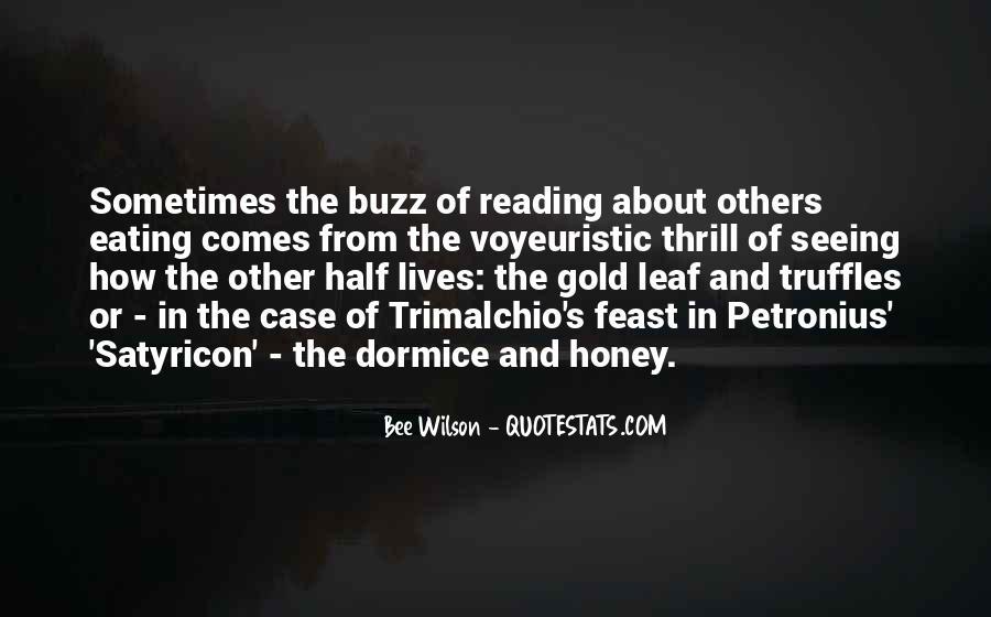 Honey's Quotes #413438