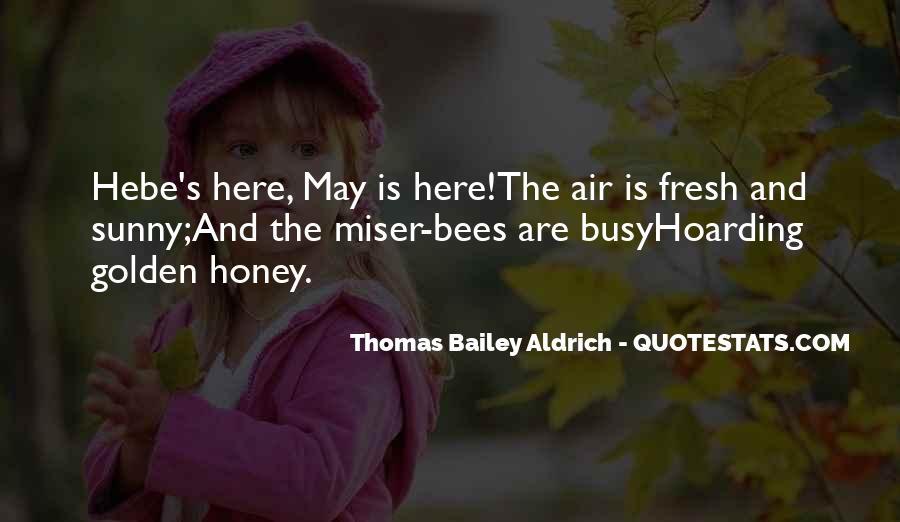 Honey's Quotes #430532