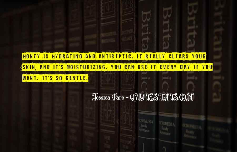 Honey's Quotes #485485
