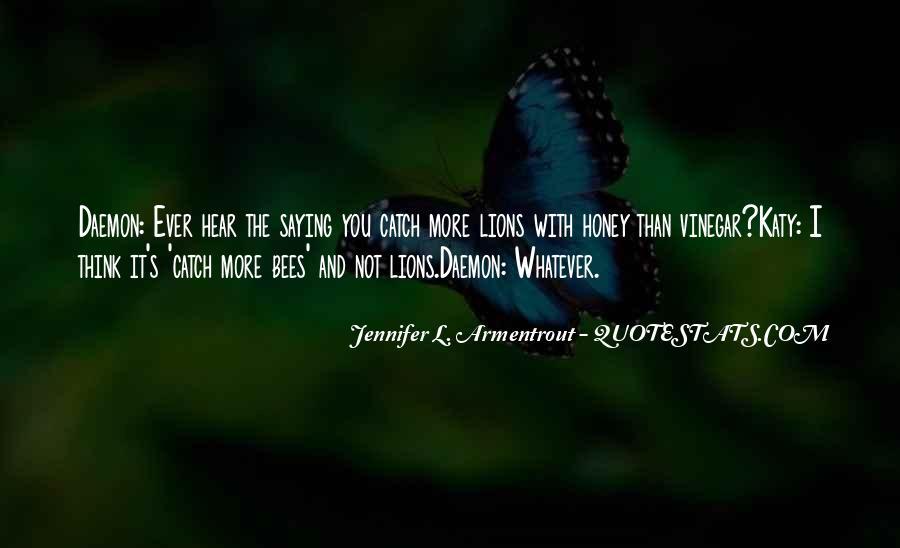 Honey's Quotes #98564