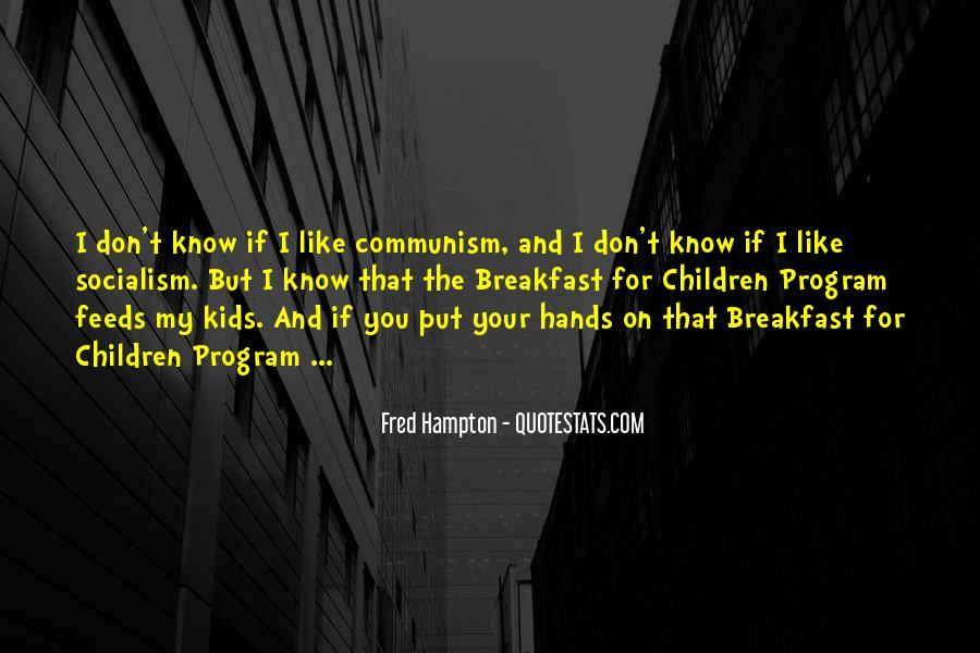 Quotes About Socialism And Communism #1000521
