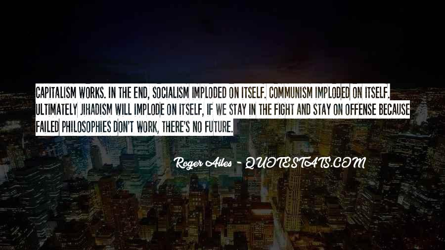 Quotes About Socialism And Communism #1058666