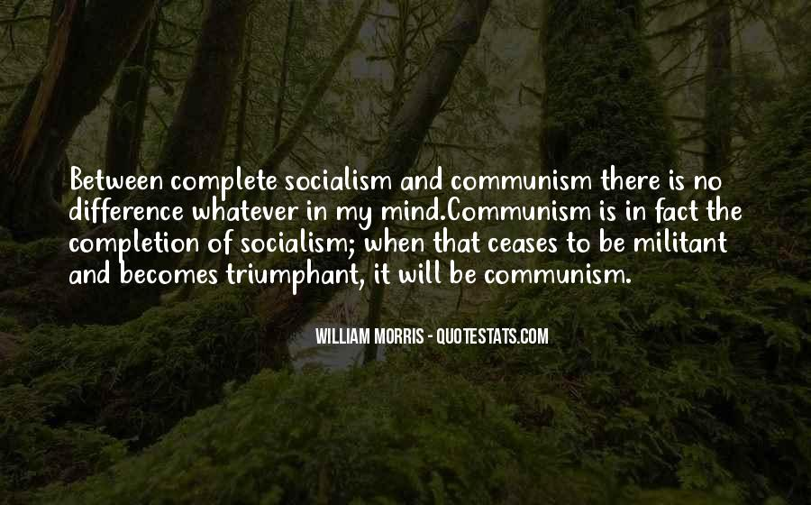 Quotes About Socialism And Communism #1468518
