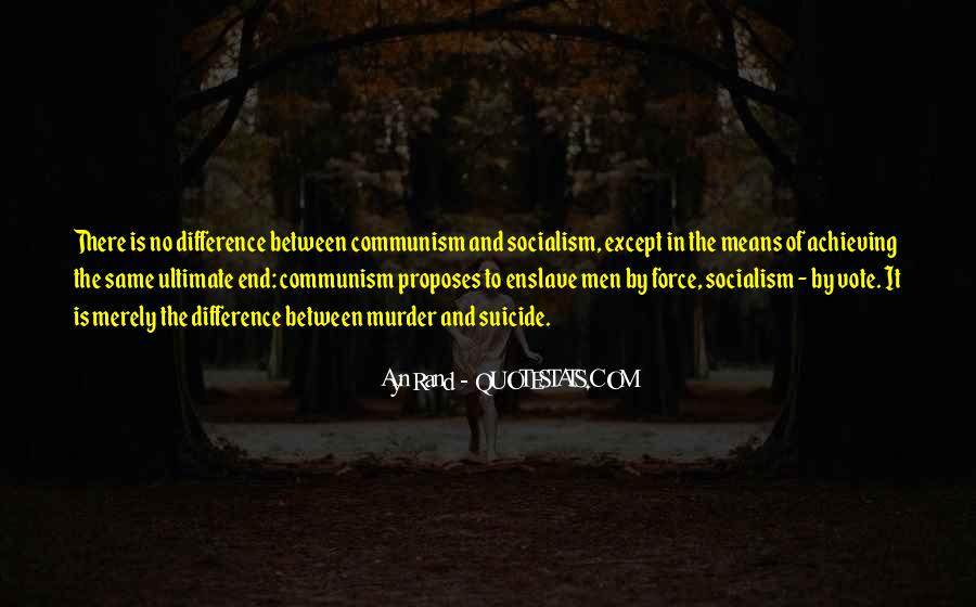 Quotes About Socialism And Communism #1553905
