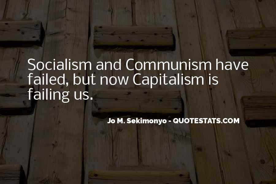 Quotes About Socialism And Communism #221200
