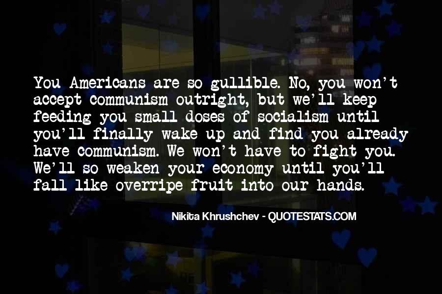 Quotes About Socialism And Communism #594352