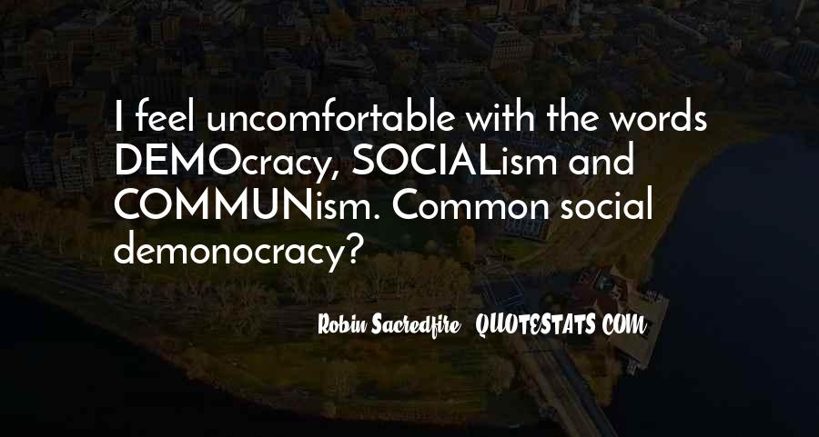 Quotes About Socialism And Communism #792182