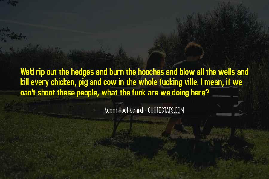 Hooches Quotes #405640