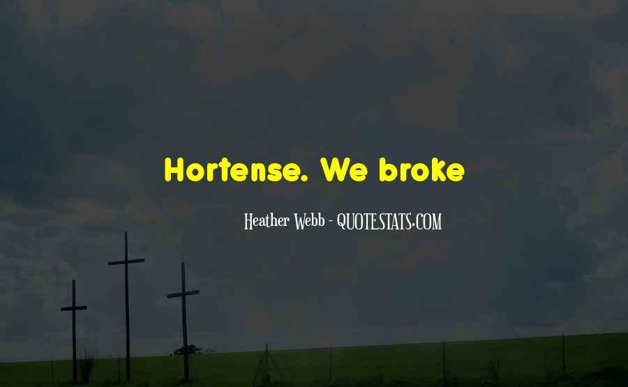Hortense Quotes #194249