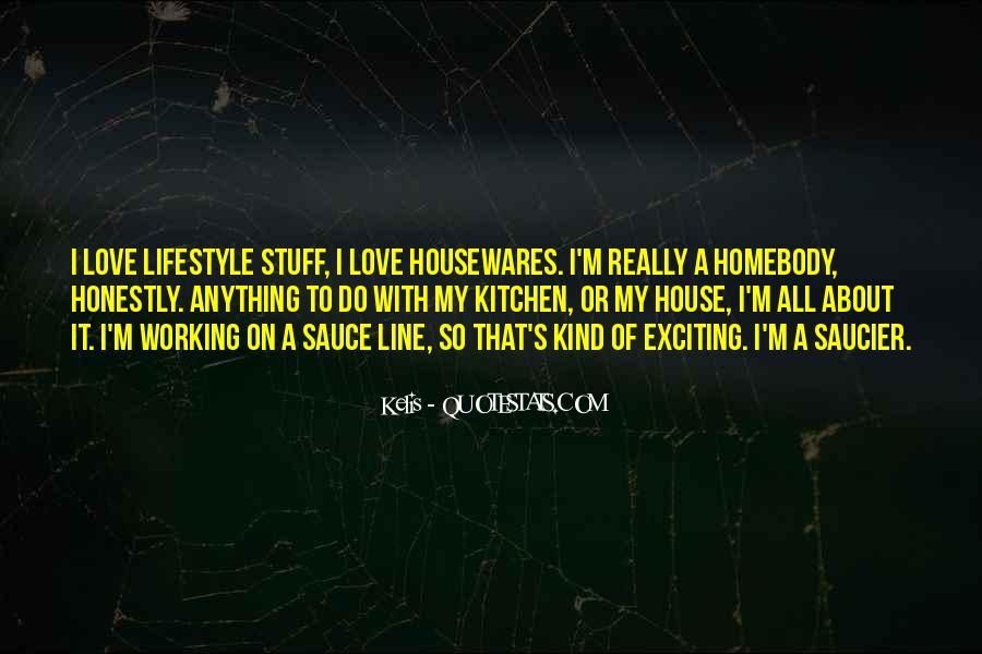 Housewares Quotes #828993