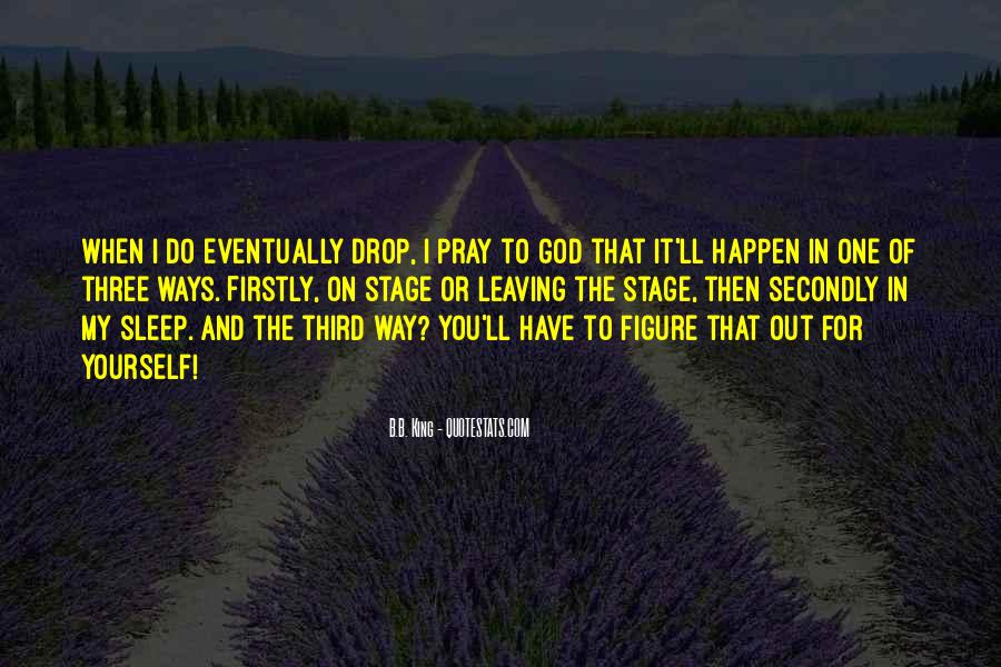 Quotes About Leaving Things Up To God #305625