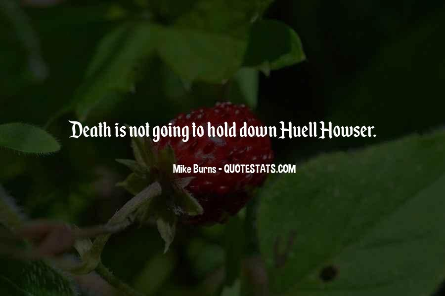 Howser Quotes #1522855