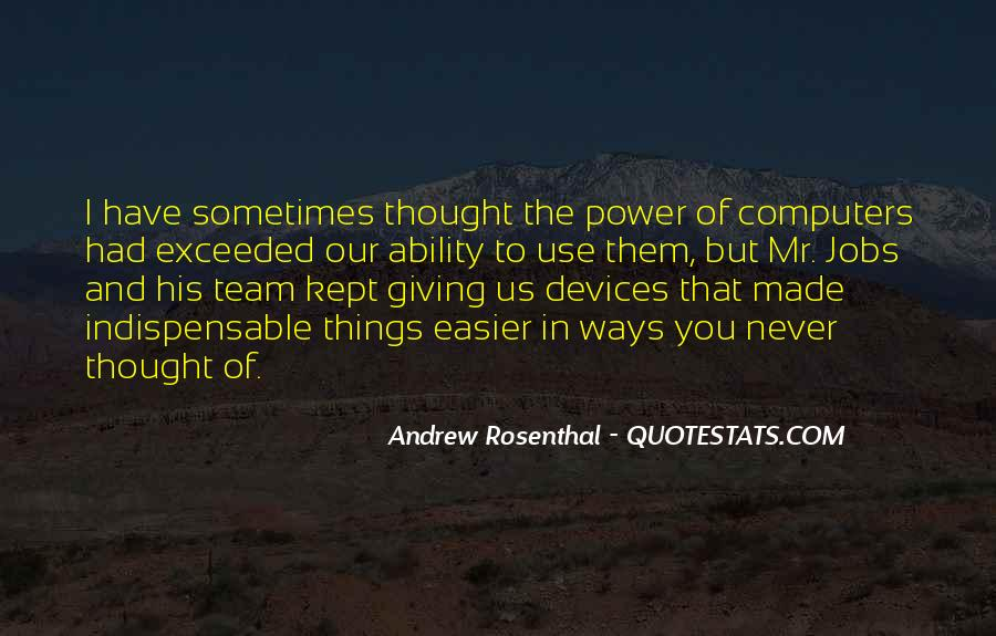 Quotes About Ability And Power #186074