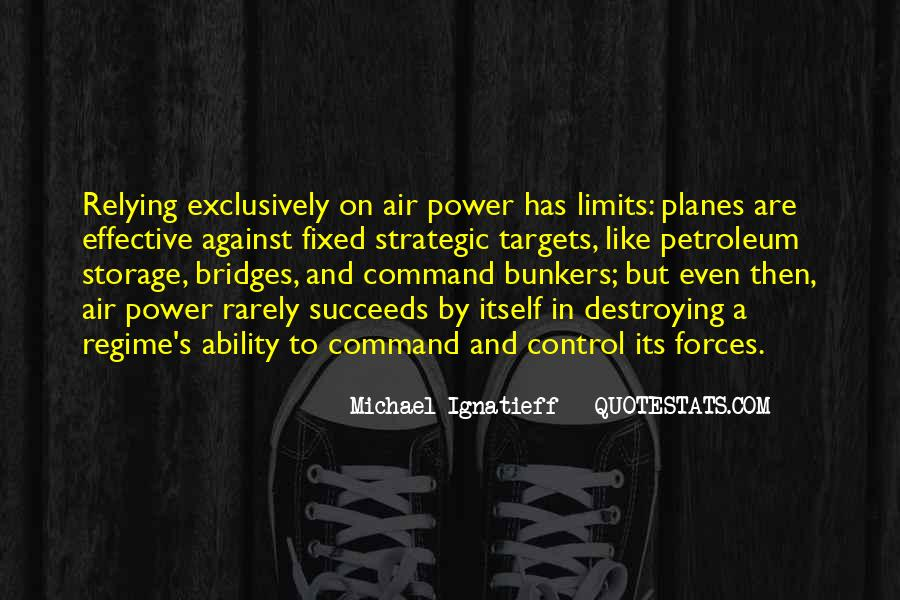 Quotes About Ability And Power #619454