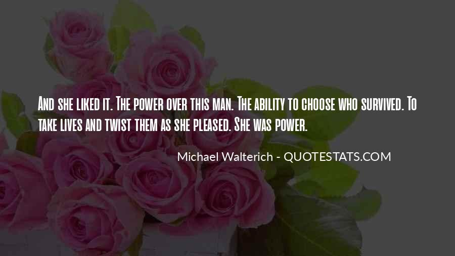 Quotes About Ability And Power #876019