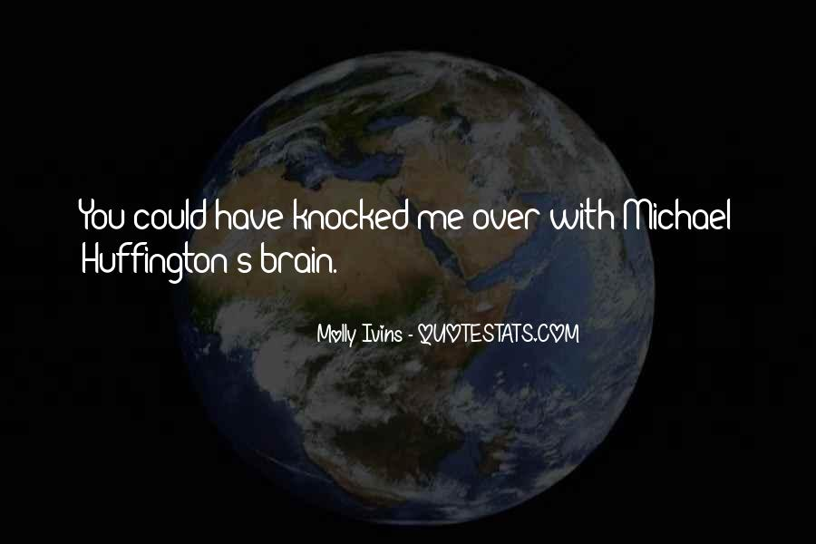 Huffington's Quotes #10233
