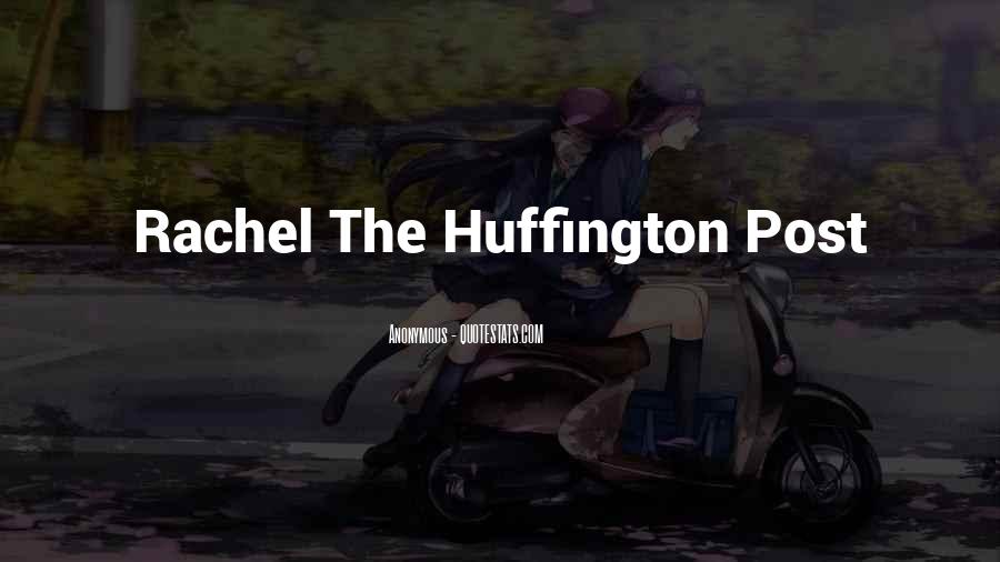 Huffington's Quotes #327821