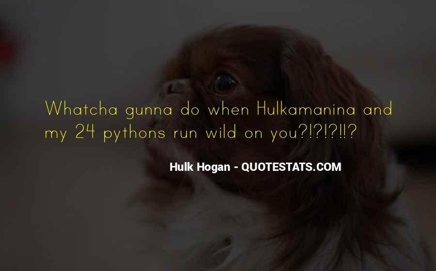 Hulkamanina Quotes #1316615