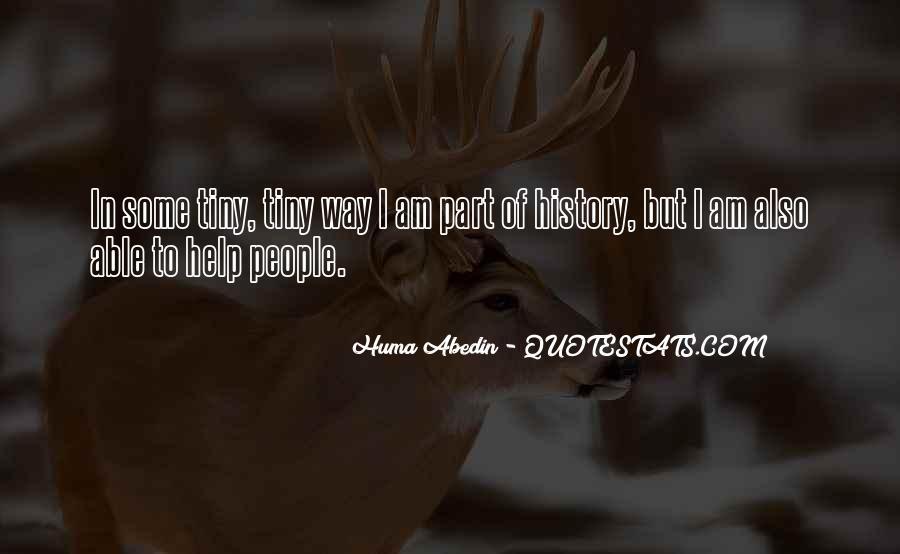 Huma Quotes #438857