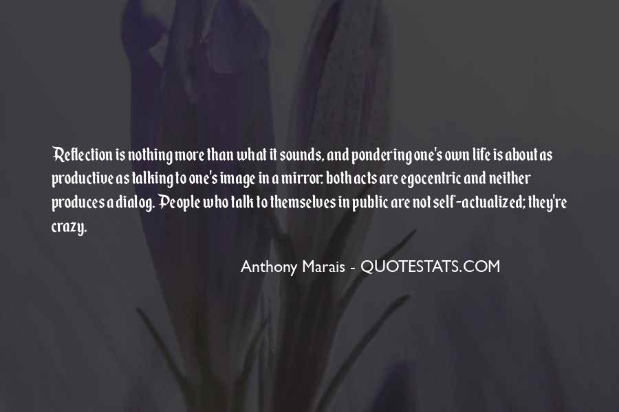 Quotes About One's Own Self #719321