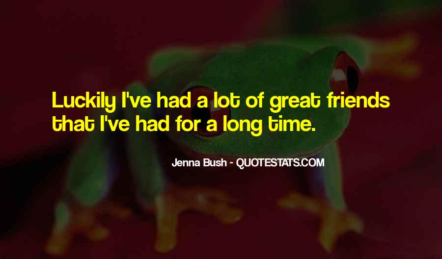 Quotes About Having So Many Friends #12107