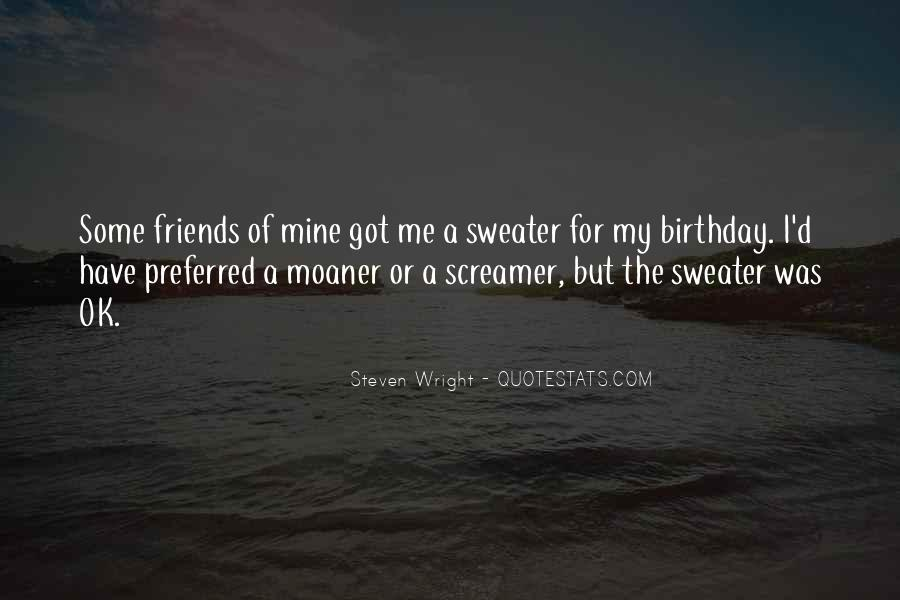 Quotes About Having So Many Friends #372