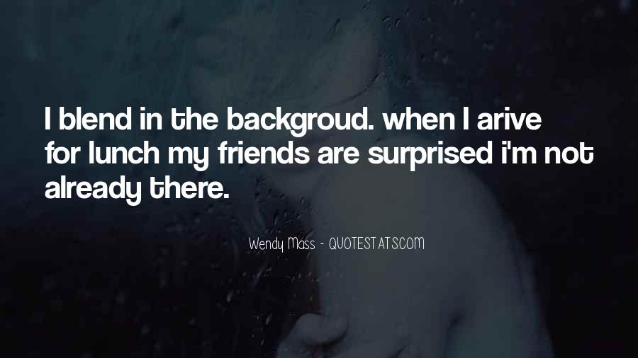 Quotes About Having So Many Friends #8628