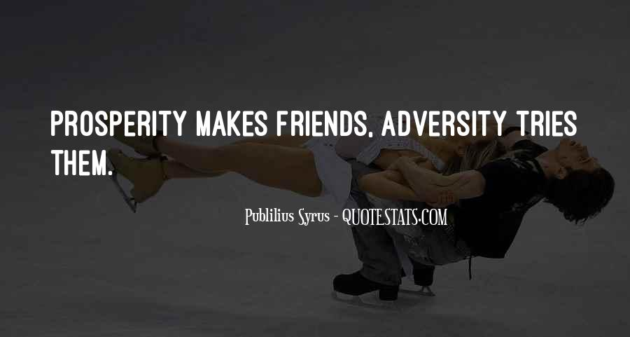 Quotes About Having So Many Friends #8972