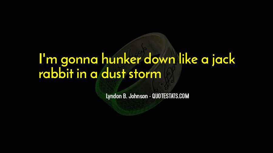 Hunker Quotes #1727739