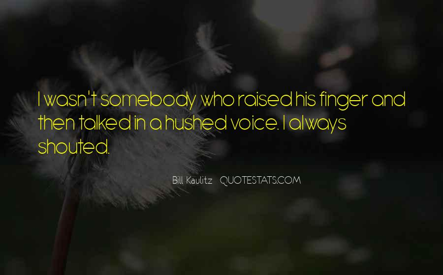 Hushed Quotes #260740