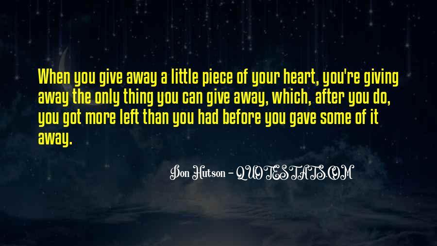 Hutson Quotes #1473377