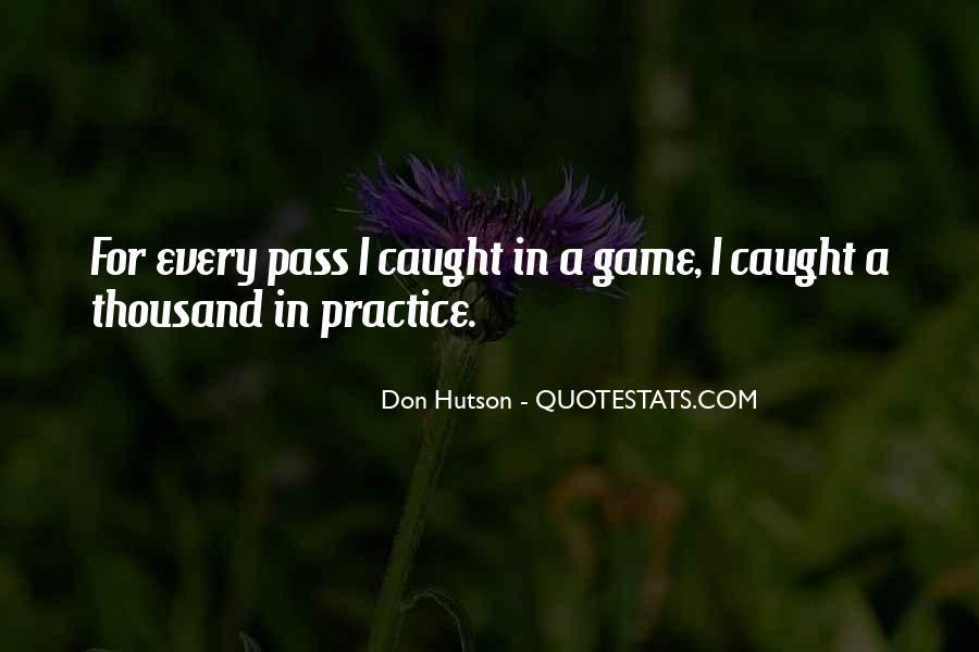 Hutson Quotes #644602