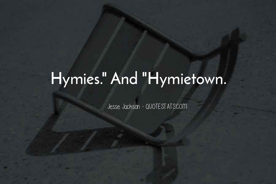 Hymies Quotes #1048558