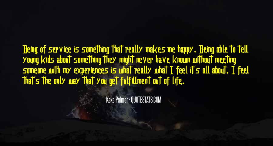 Quotes About Being Really Happy With Someone #242980