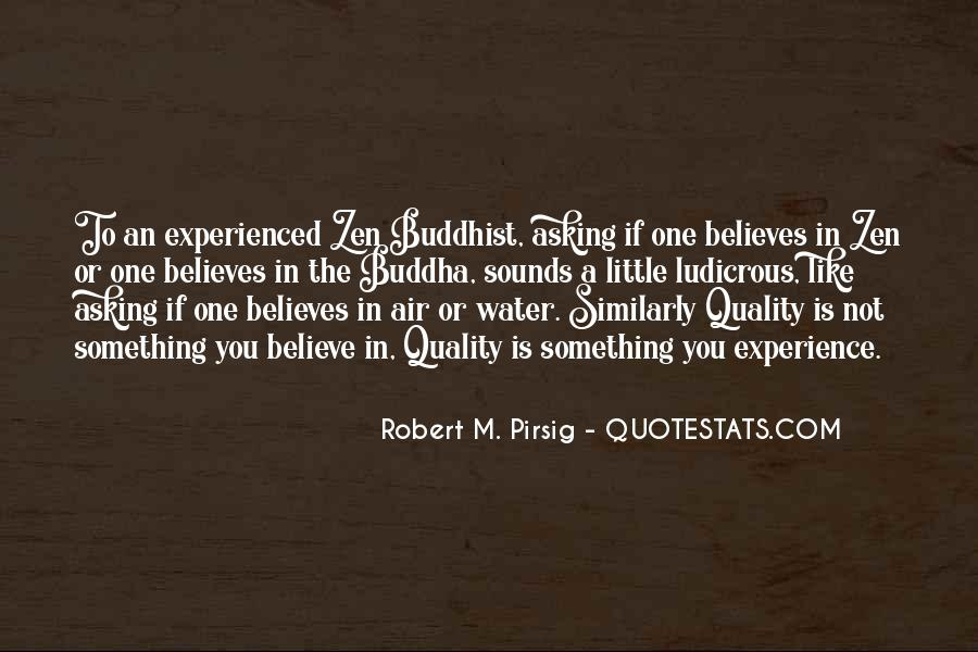 Quotes About Quality Pirsig #1317286
