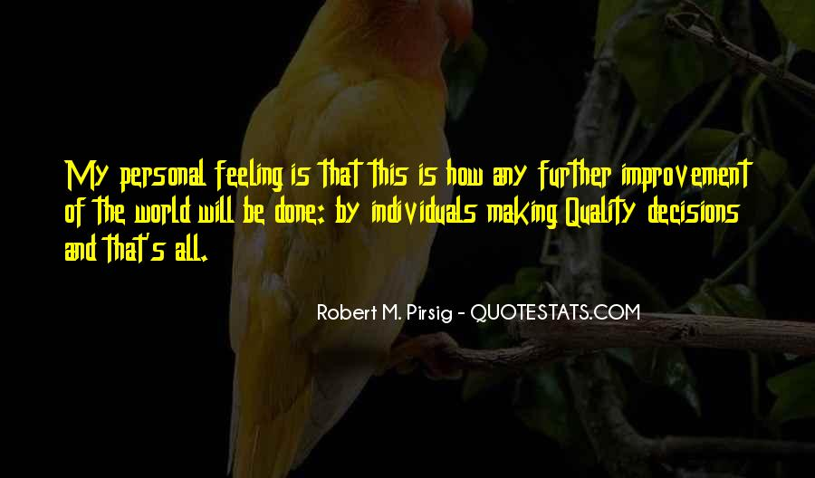 Quotes About Quality Pirsig #1463323