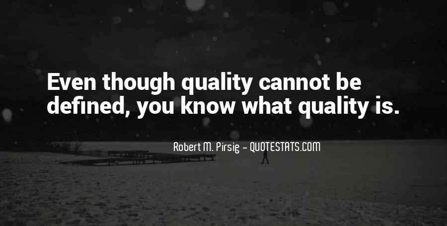 Quotes About Quality Pirsig #261668