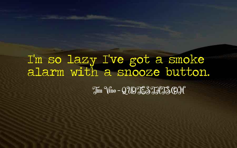Quotes About The Snooze Button #1111109