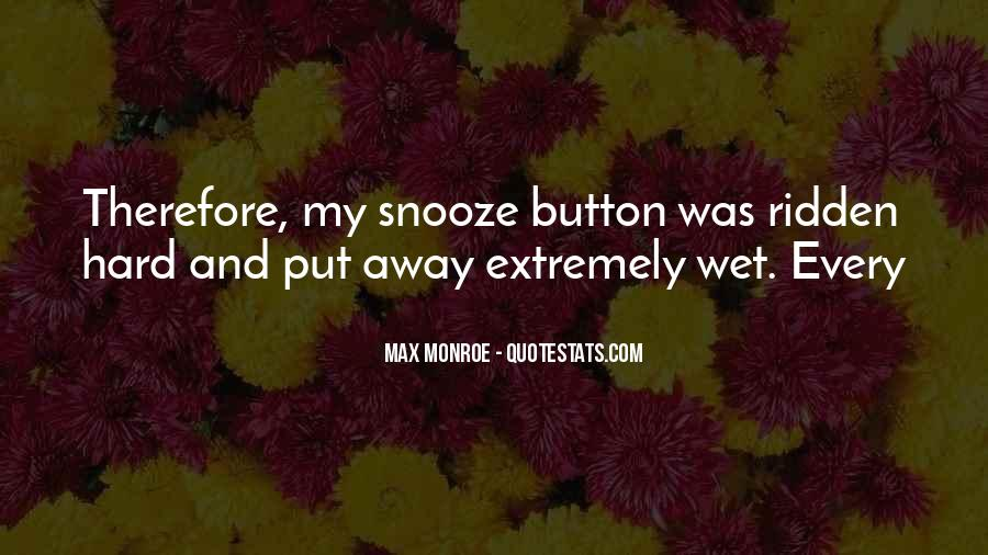 Quotes About The Snooze Button #1491454