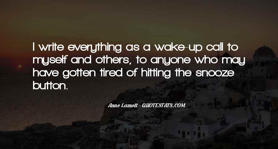 Quotes About The Snooze Button #1716680