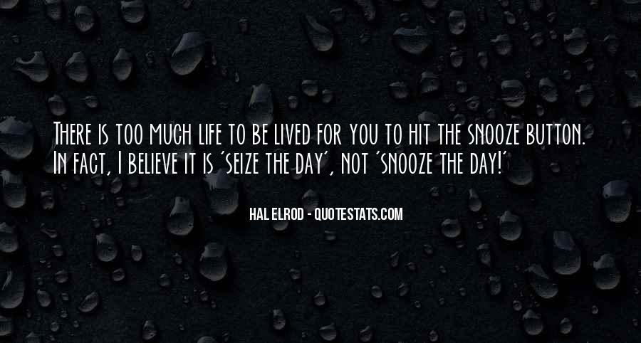 Quotes About The Snooze Button #501432
