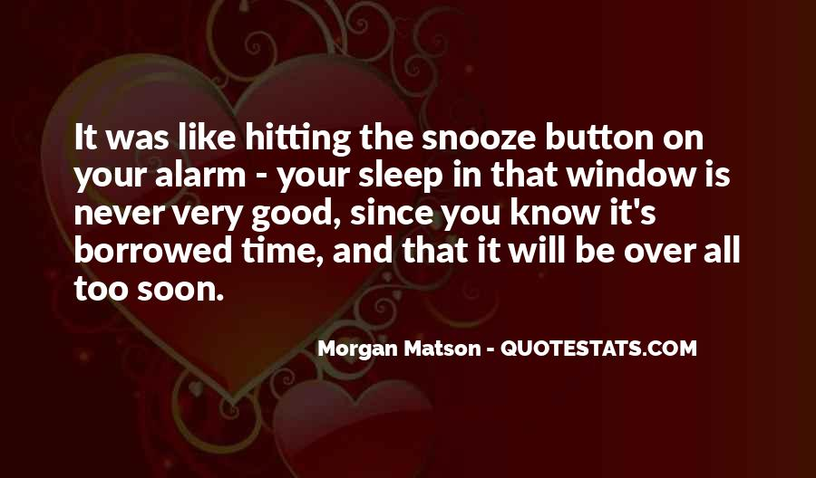 Quotes About The Snooze Button #524514