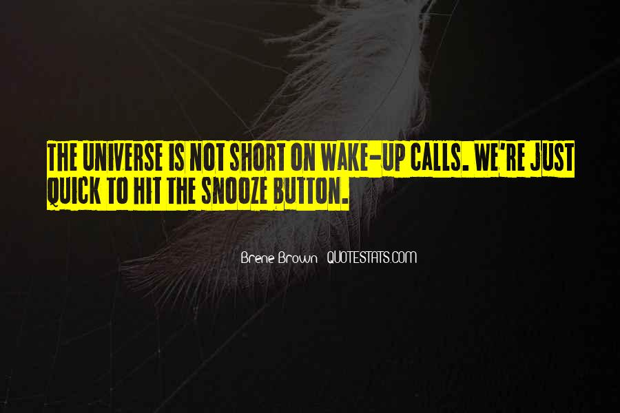Quotes About The Snooze Button #872065