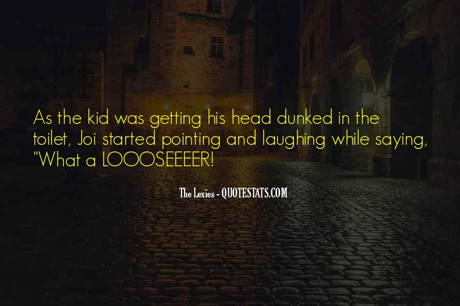 Quotes About Getting Out Of Your Head #135381