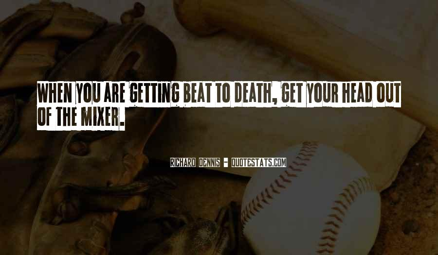 Quotes About Getting Out Of Your Head #165476