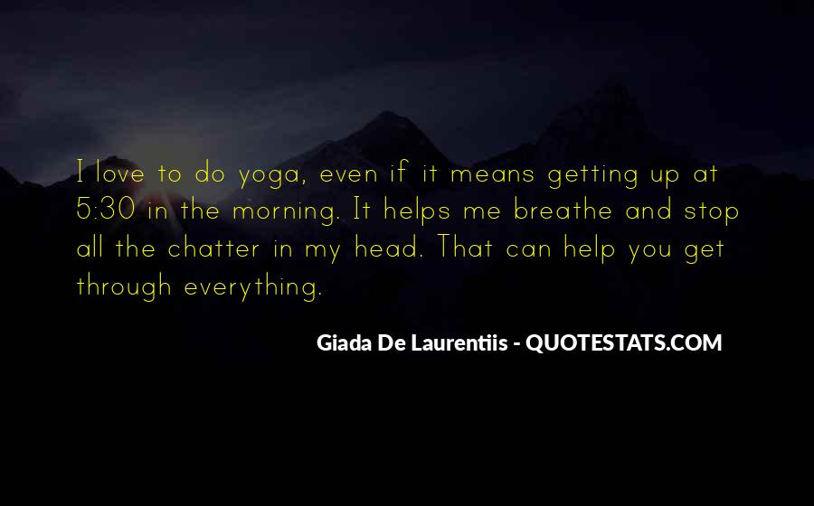 Quotes About Getting Out Of Your Head #195757