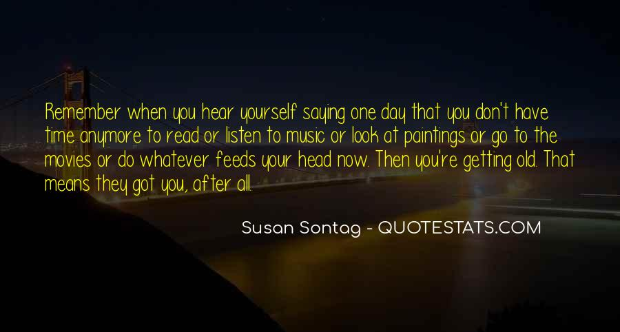 Quotes About Getting Out Of Your Head #28427