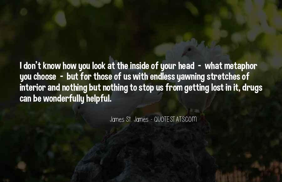 Quotes About Getting Out Of Your Head #314876